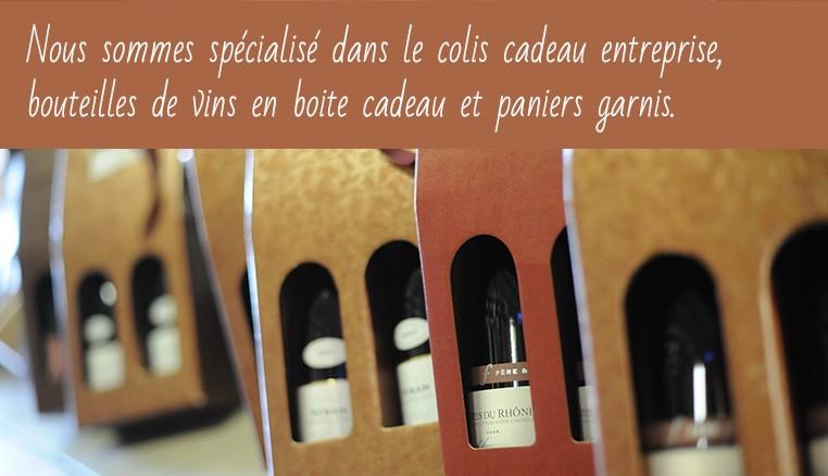 Nous sommes spécialisé dans le colis cadeau entreprise, bouteilles de vins en boite cadeau et paniers garnis